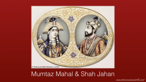 Mumtaz Mahal, Shah Jahan and the Taj Mahal.001